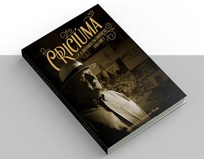 Livro Criciúma - A História em Crônicas | Diagramação
