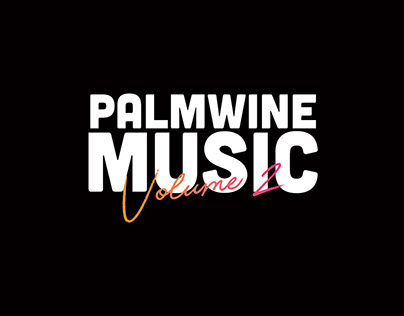 PALMWINE MUSIC VOLUME II ( ART DIRECTION )