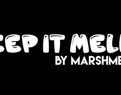 Keep It Mello by Marshmello