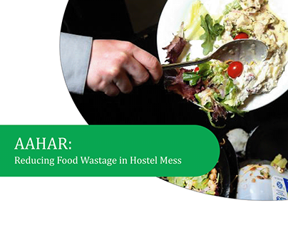 AAHAR - Reduce Food Wastage in Mess