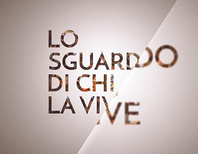 """""""Lo sguardo di chi la vive"""" - Documentary"""