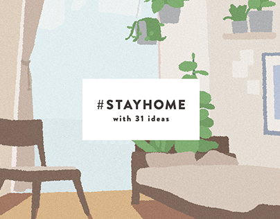 #STAYHOME with 31 ideas