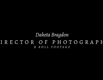 DP Reel #1: B Roll (2018)