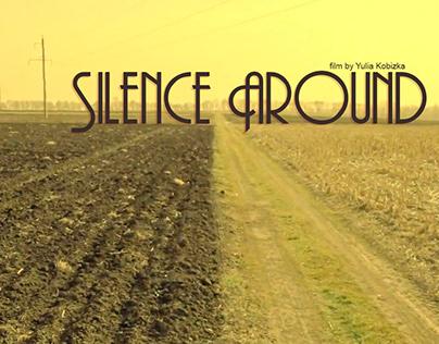 Silence Around