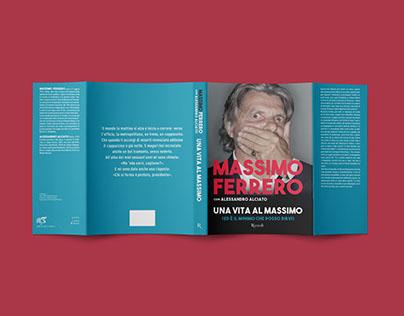 Massimo Ferrero - Una vita al massimo