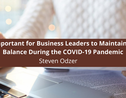 Steven Odzer Discusses Why It's Important for Business