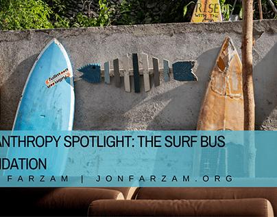 Philanthropy Spotlight: The Surf Bus Foundation