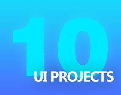 10 UI Projects