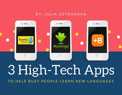 3 HighTech Apps to Help Busy People Learn New Languages