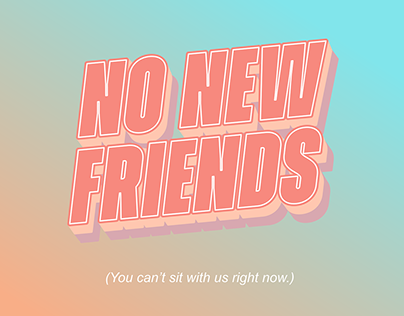 No New Friends in the COVID-19 Pandemic