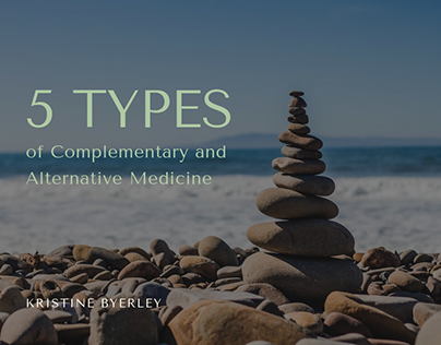 5 Types of Complementary and Alternative Medicine