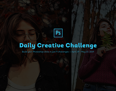 Adobe Daily Creative Challenge / April 29 - May 10 2019