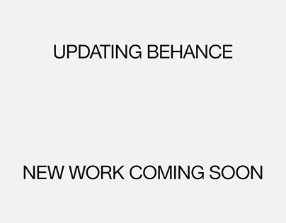 Updating Behance – new work coming soon: