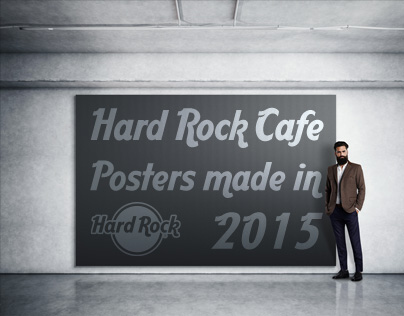 Hard Rock Cafe posters made in 2015