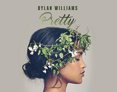 Dylan Williams - Pretty