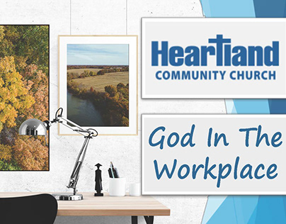 God in the Workplace: Powerpoint Presentation
