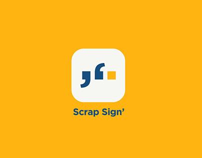 Scrap Sign l Personal Project l UI/UX