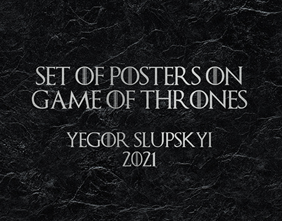 "Set of Posters on ""Game of Thrones"""