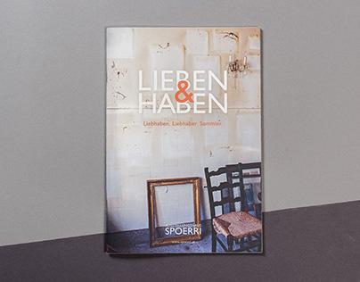 Lieben & Haben Ausstellungshaus Spoerri