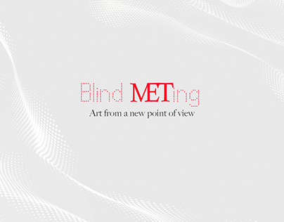 Blind METing, creativity&art direction, Brother School