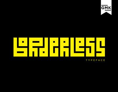 Borderless Typeface