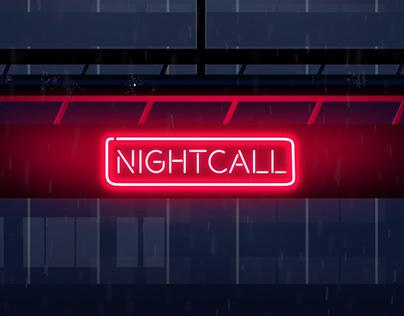Nightcall (Self WIP)