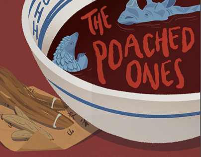 The Poached Ones