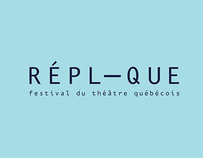 Réplique - Festival du théâtre québecois