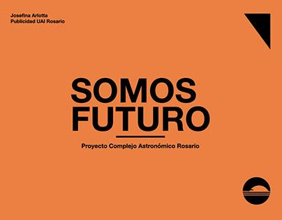 SOMOS FUTURO - Planetario Rosario