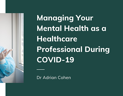 Managing Your Mental Health as a Healthcare Worker