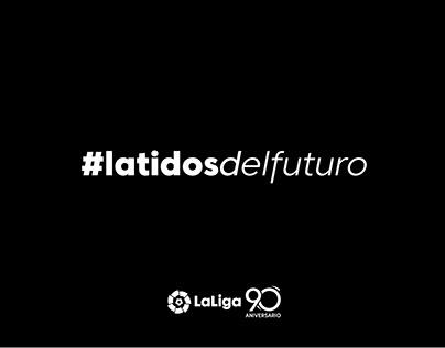 #latidosdelfuturo LaLiga