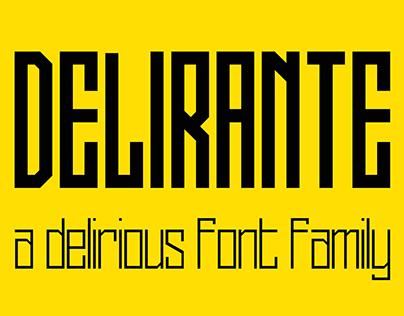Delirante a delirious font family