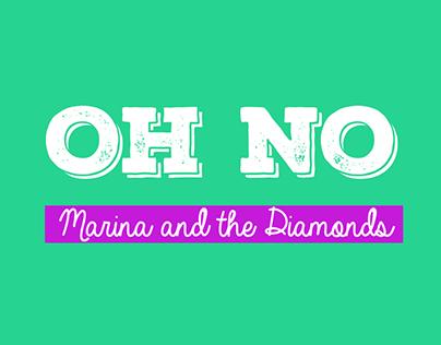 Tipografia Animada (Oh No! - Marina and The Diamonds)