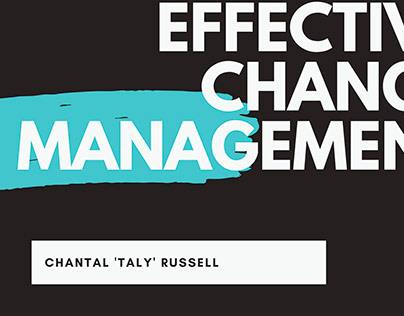 Effective Change Management - Taly Russell