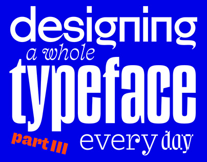36 Days of Typefaces — Creating a Font Everyday (3/3)