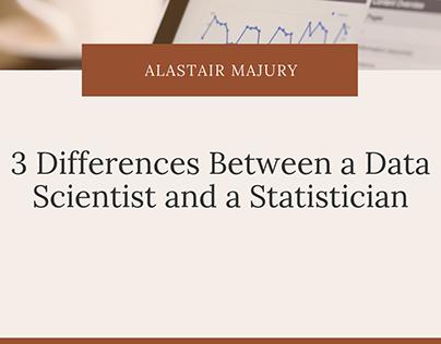 Alastair Majury | Data Scientists vs. Statisticians