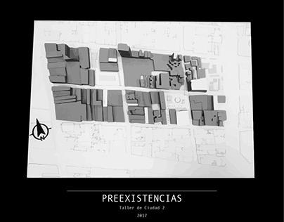 TALLER DE CIUDAD 2_ PREEXISTENCIAS_201710