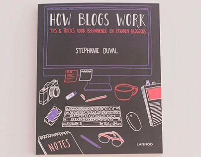 HOW BLOGS WORK — Stephanie Duval