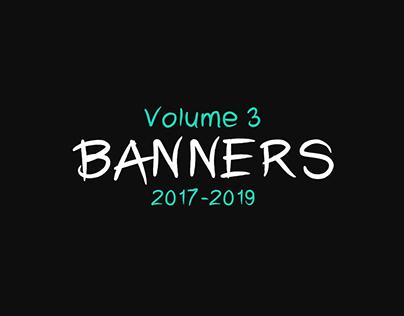 Banners | Vol III | 2017-2019