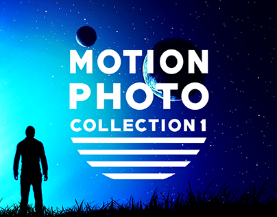 Motion Photo Collection 1