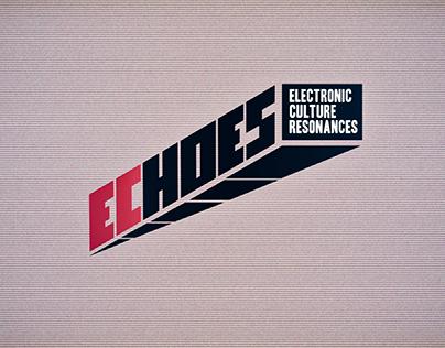 ECHOES -Electronic Culture Resonances-
