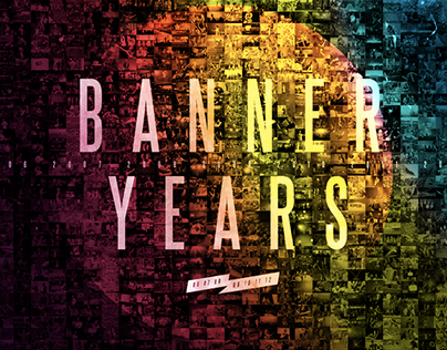 Banner Years Campaign