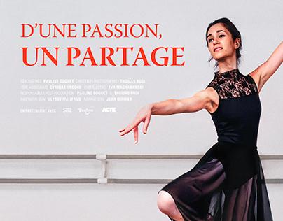 D'UNE PASSION, UN PARTAGE ❘ Réalisation film