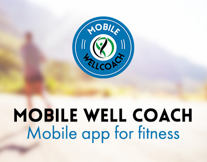 Mobile Well Coach — Mobile app for fitness