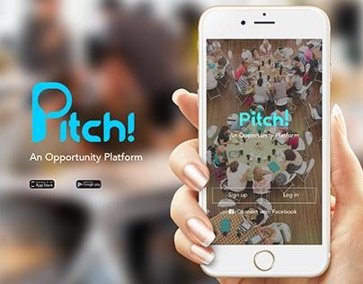 """Pitch!"" - An Opportunity Platform"