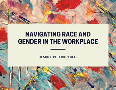 Navigating Race and Gender in the Workplace