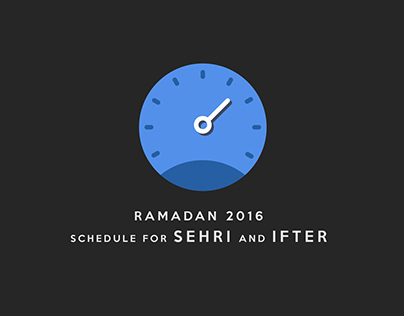 SCHEDULE FOR SEHRI AND IFTER