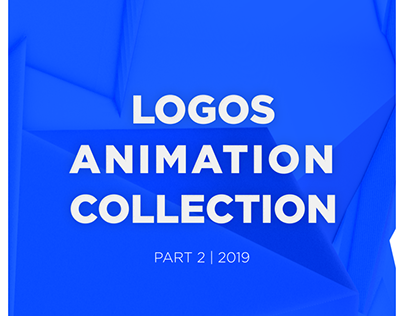 LOGOS ANIMATION COLLECTION - 2019 | PART 2