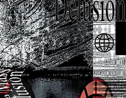 The Mass Delusion (posters and publication)