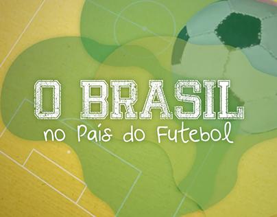 O Brasil no País do Futebol - Correio Esporte